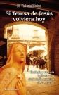 V. Molins, Si Teresa de Jesús volviera hoy, Burgos, 2013