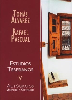T. Alvarez; R. Pascual, Estudios teresianos, V: Autógrafos: ubicación y contenido, Burgos, 2014