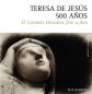 R. Barrios, Teresa de Jesús, 500 años, Burgos, 2014