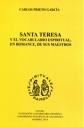 C. Prieto García, Santa Teresa y el vocabulario espiritual, en romance, de sus maestros, Madrid, 2014