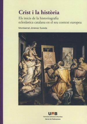 M. Jiménez Sureda, Crist i la història, Bellaterra, 2014