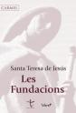 Santa Teresa de Jesús, Les Fundacions, Barcelona, 2015