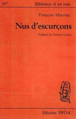 Nus d'escurçons, trad. D. Guansé (Barcelona, 1964)